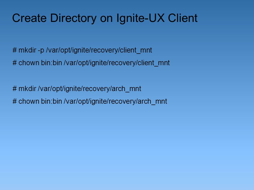 Create Directory on Ignite-UX Client