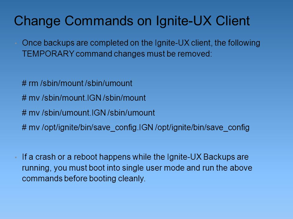 Change Commands on Ignite-UX Client