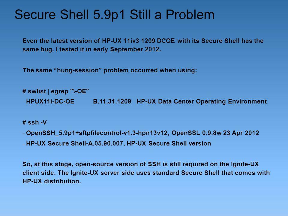 Secure Shell 5.9p1 Still a Problem