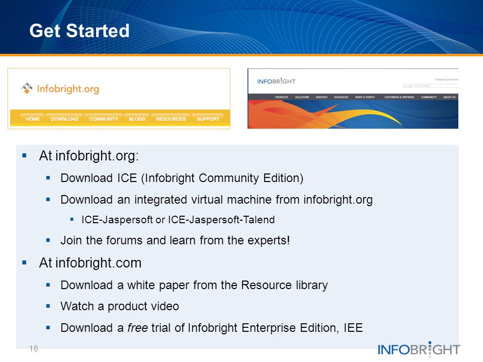 Get Started At infobright.org: At infobright.com