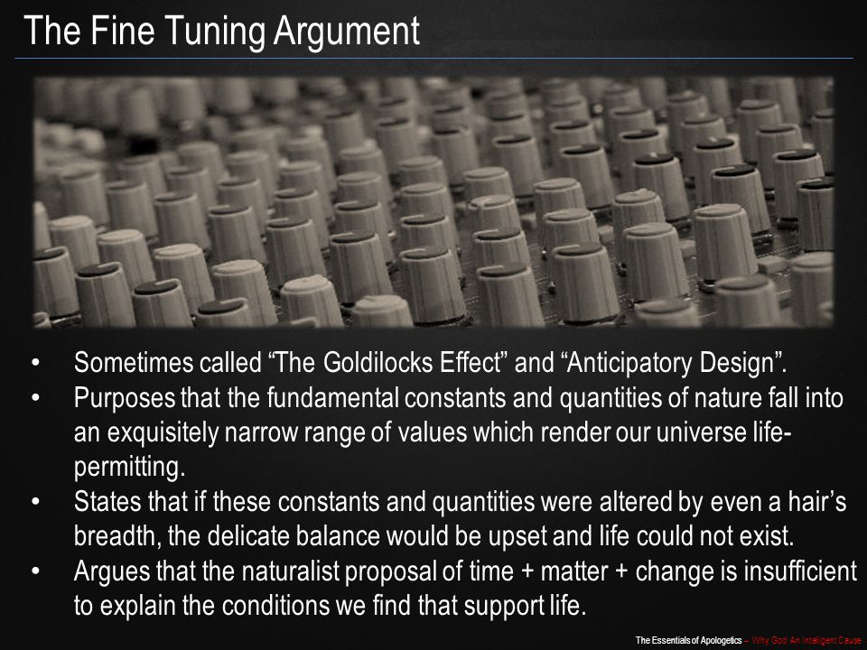 The Fine Tuning Argument