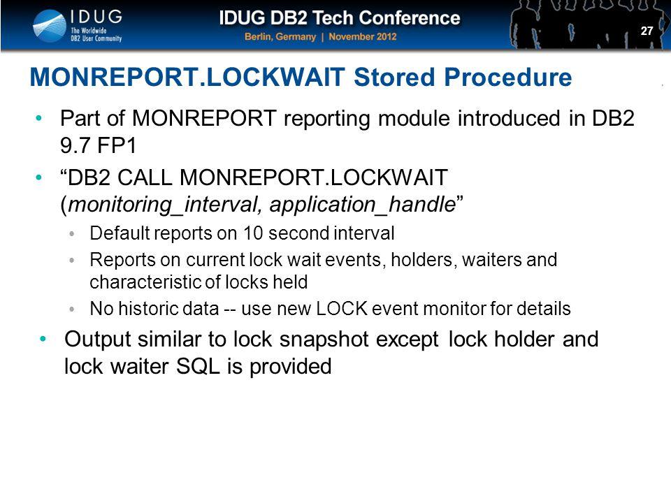 MONREPORT.LOCKWAIT Stored Procedure