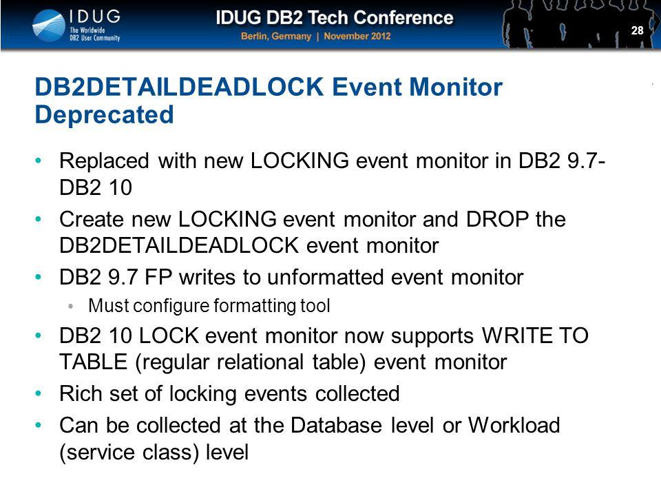 DB2DETAILDEADLOCK Event Monitor Deprecated