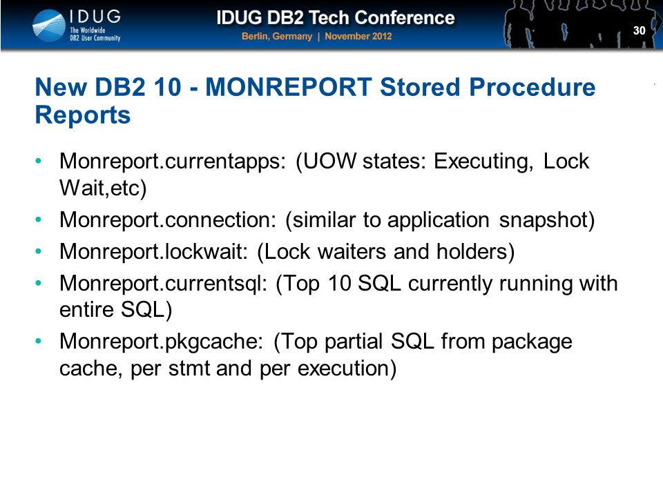 New DB2 10 - MONREPORT Stored Procedure Reports