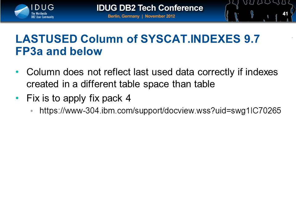 LASTUSED Column of SYSCAT.INDEXES 9.7 FP3a and below