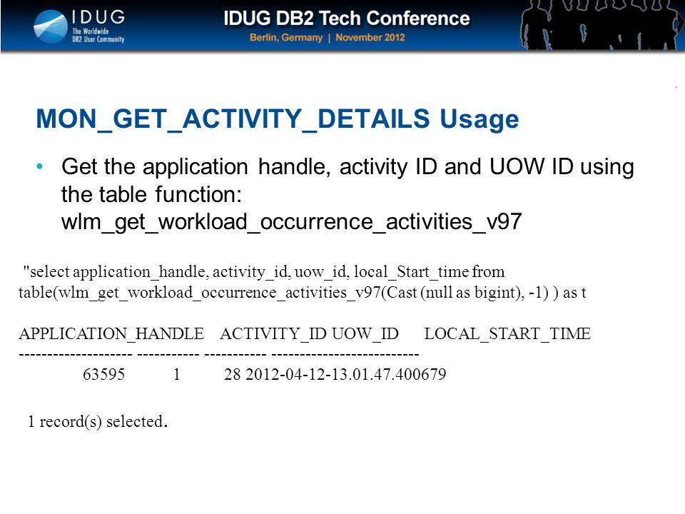 MON_GET_ACTIVITY_DETAILS Usage