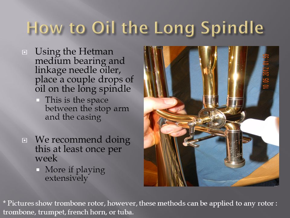 How to Oil the Long Spindle