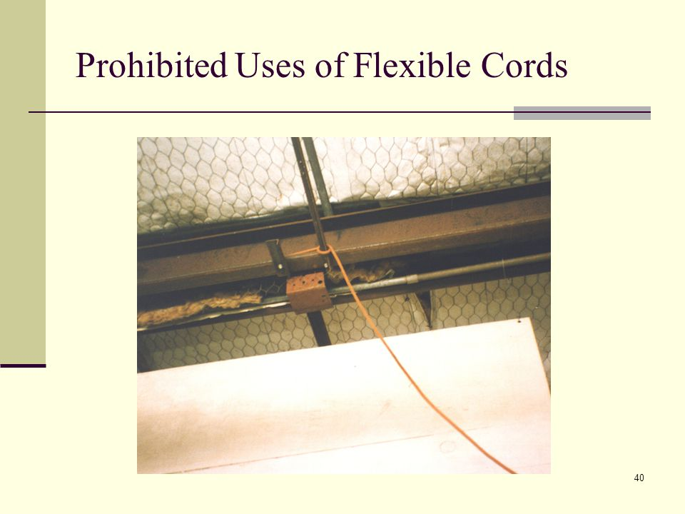 Prohibited Uses of Flexible Cords