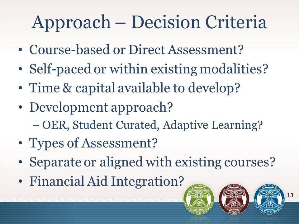Approach – Decision Criteria