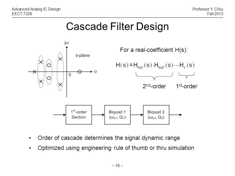 Cascade Filter Design For a real-coefficient H(s): 2nd-order 1st-order