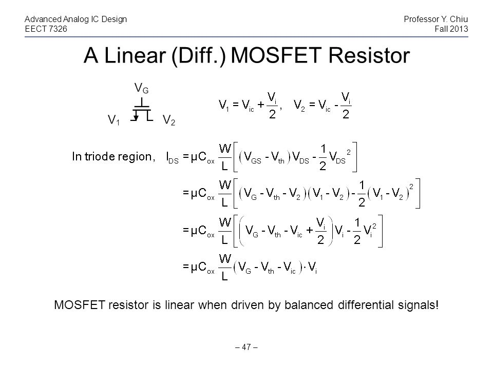 A Linear (Diff.) MOSFET Resistor