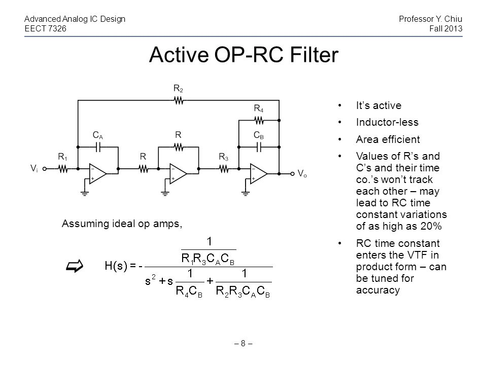Active OP-RC Filter  It's active Inductor-less Area efficient