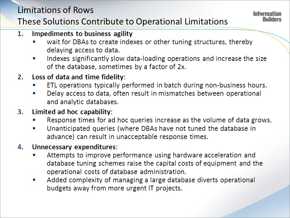 Limitations of Rows These Solutions Contribute to Operational Limitations