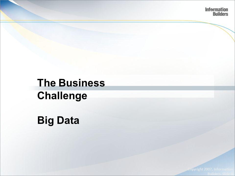 The Business Challenge Big Data