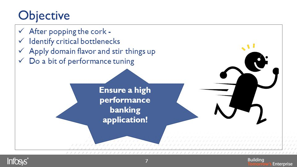Ensure a high performance banking application!