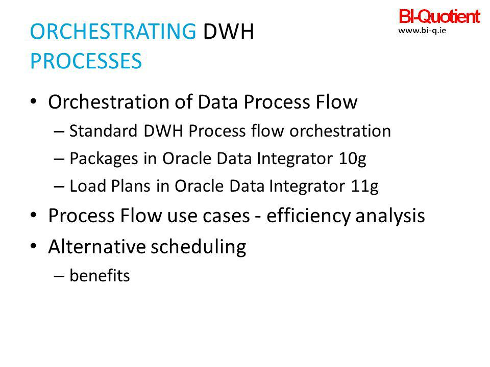 ORCHESTRATING DWH PROCESSES