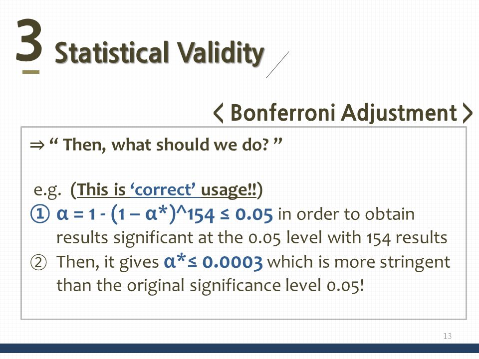 < Bonferroni Adjustment >