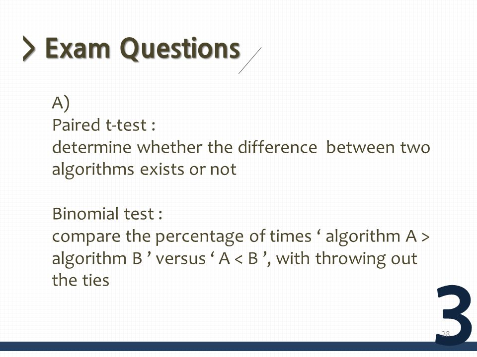 3 > Exam Questions A) Paired t-test :