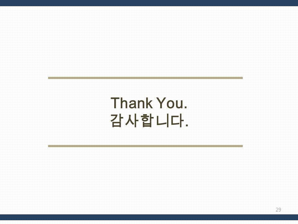 Thank You. 감사합니다.