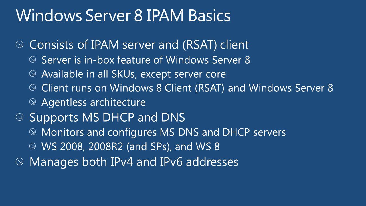 Windows Server 8 IPAM Basics