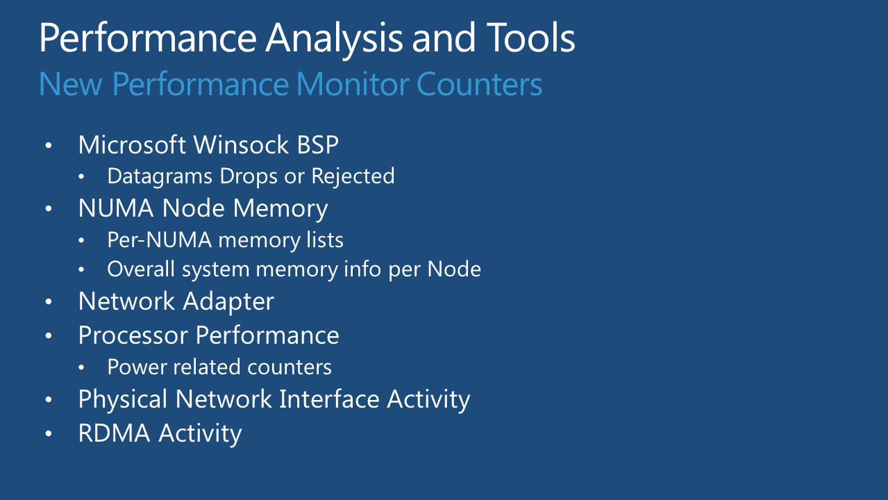 Performance Analysis and Tools New Performance Monitor Counters