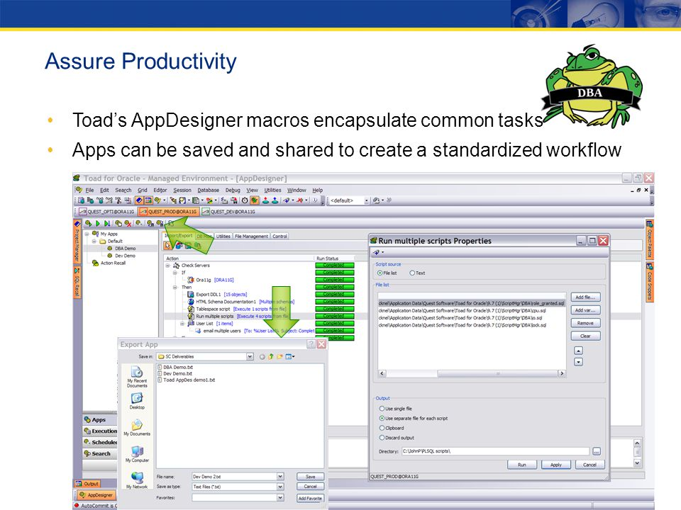 Assure Productivity Toad's AppDesigner macros encapsulate common tasks