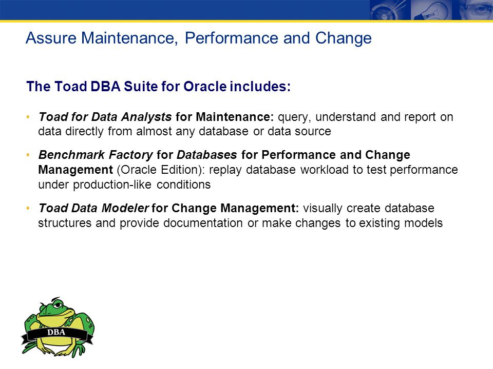 Assure Maintenance, Performance and Change