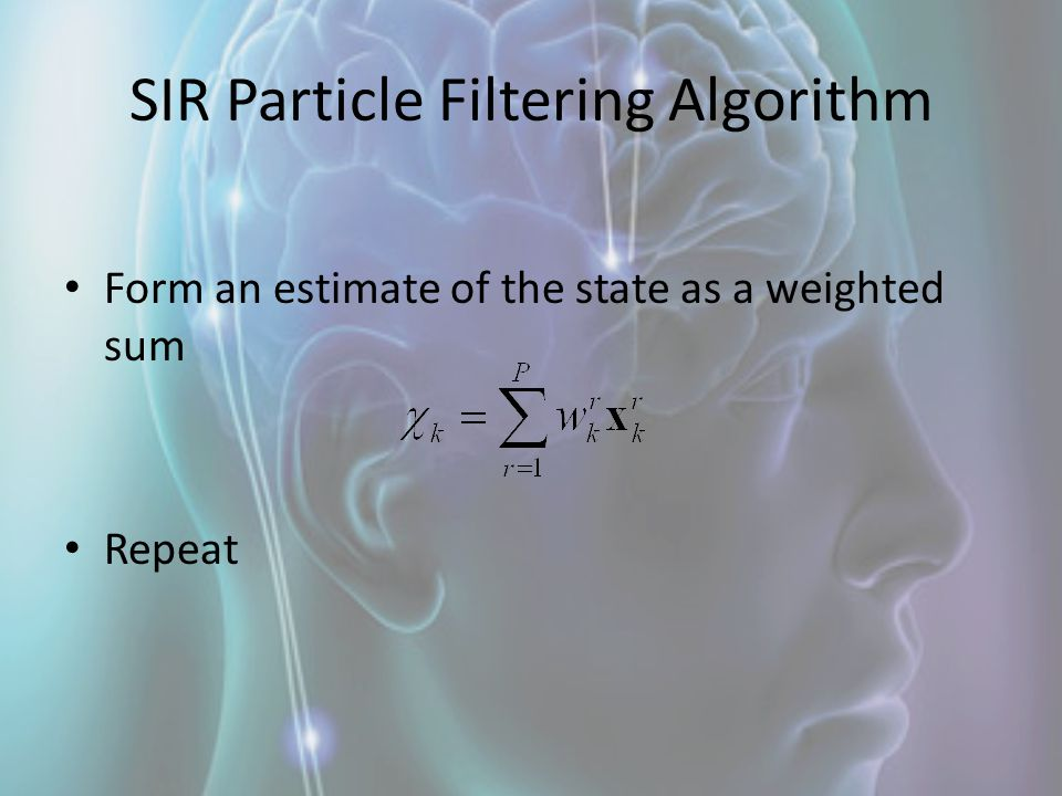 SIR Particle Filtering Algorithm