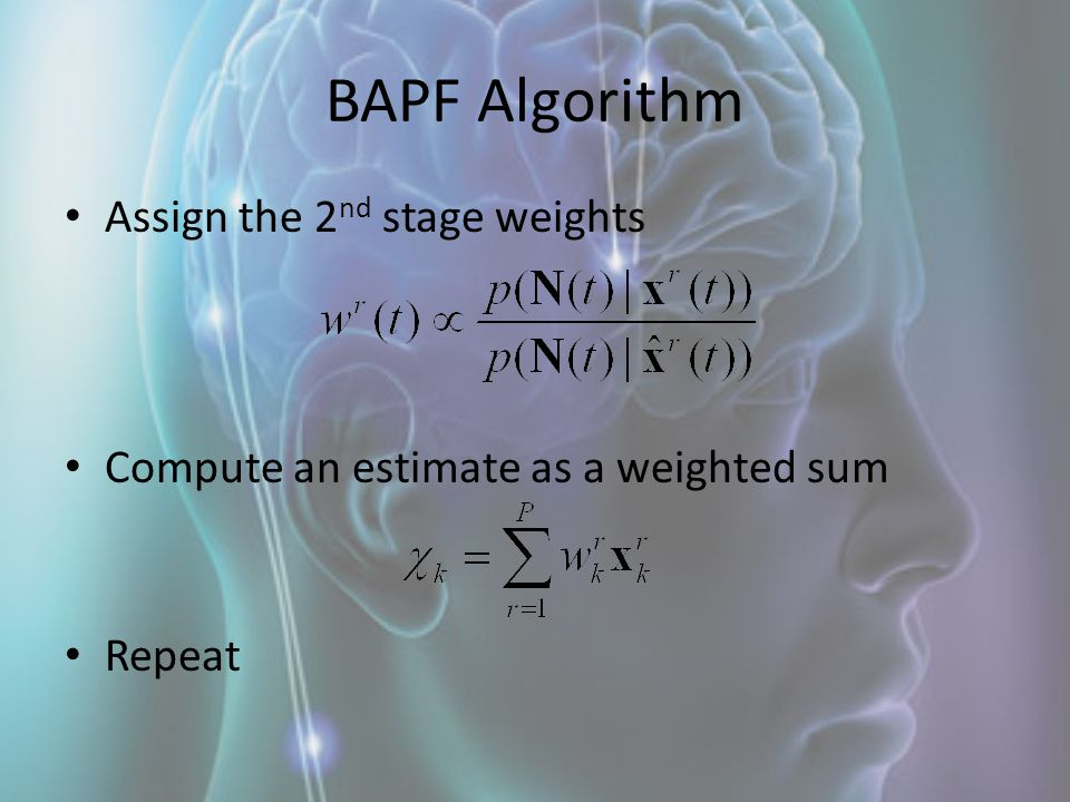 BAPF Algorithm Assign the 2nd stage weights