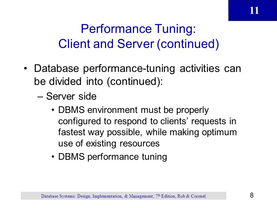Performance Tuning: Client and Server (continued)
