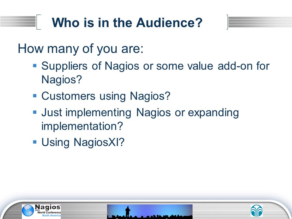 Who is in the Audience How many of you are: