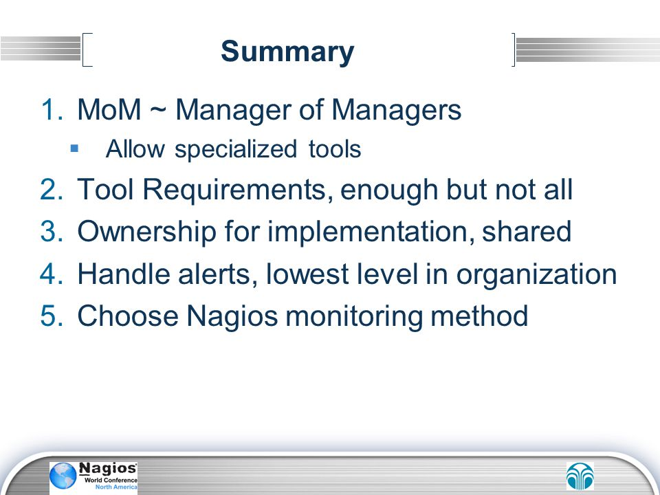 MoM ~ Manager of Managers Tool Requirements, enough but not all