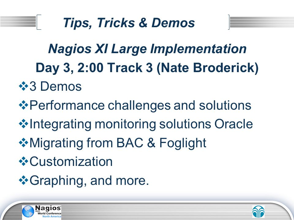 Nagios XI Large Implementation Day 3, 2:00 Track 3 (Nate Broderick)