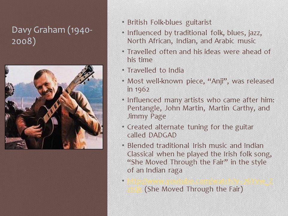 Davy Graham (1940- 2008) British Folk-blues guitarist