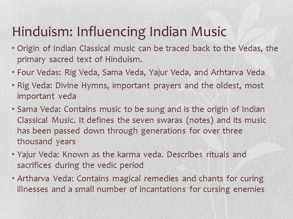 Hinduism: Influencing Indian Music