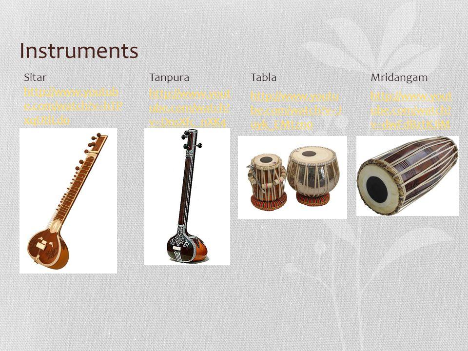 Instruments Sitar http://www.youtube.com/watch v=hTPxqUtlLdo Tanpura