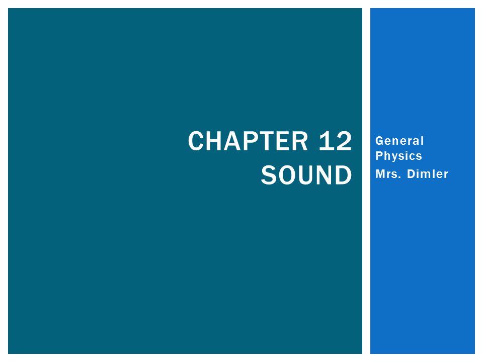 General Physics Mrs. Dimler