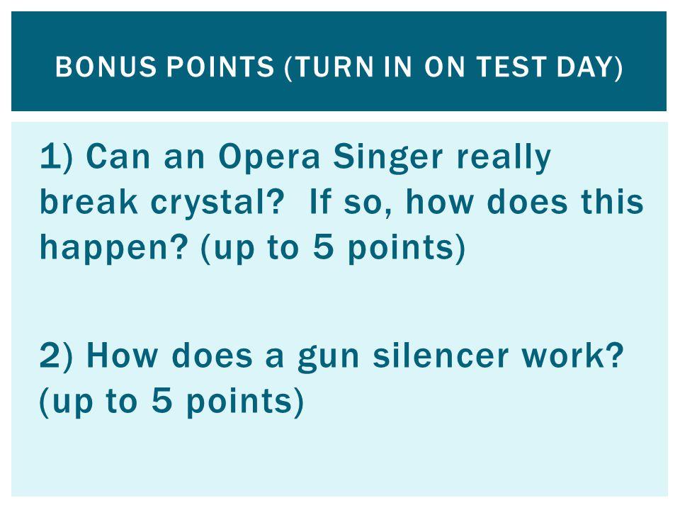 BONUS POINTS (Turn in on test day)