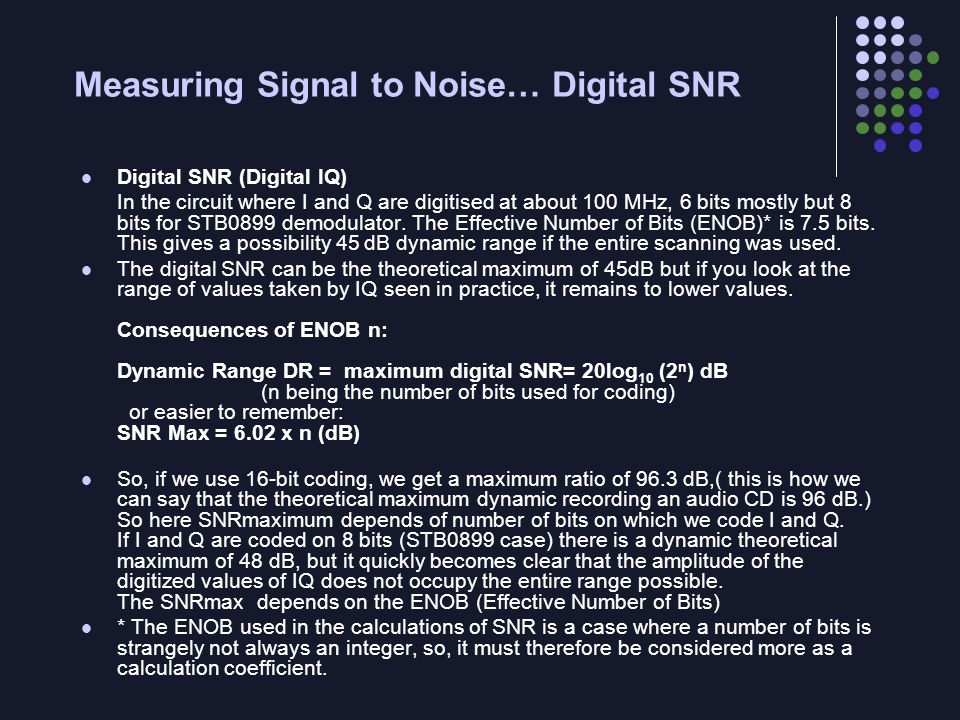 Measuring Signal to Noise… Digital SNR