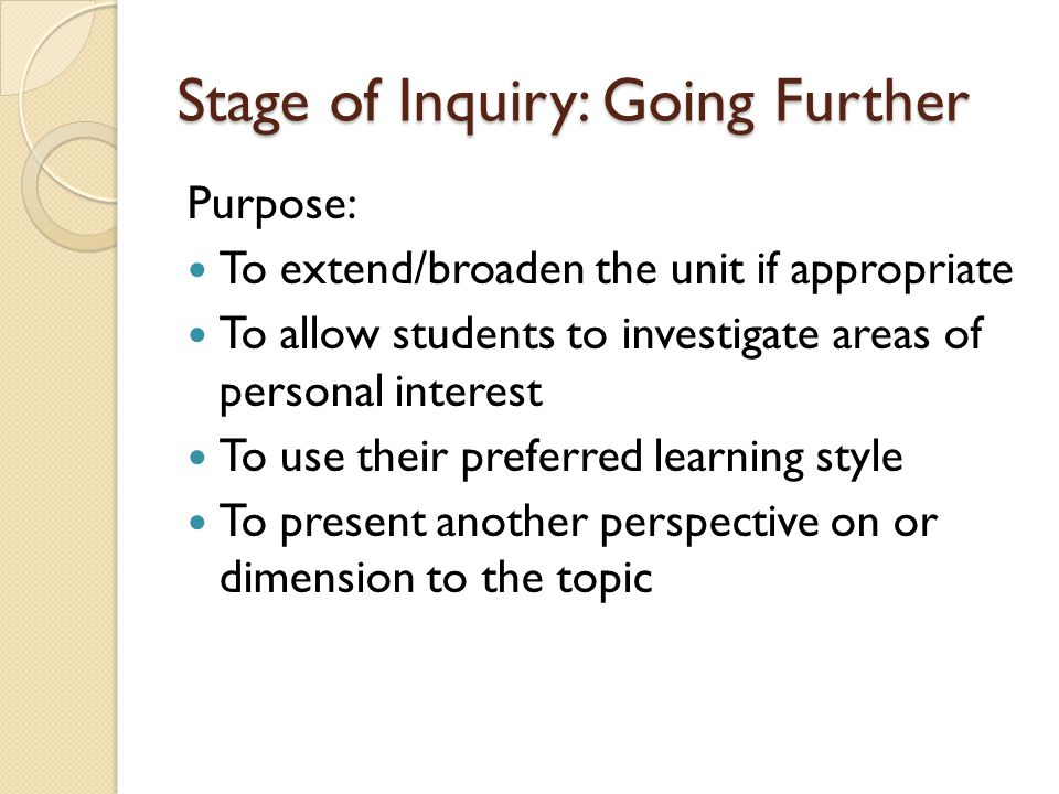 Stage of Inquiry: Going Further