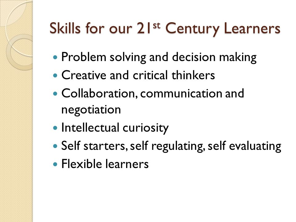 Skills for our 21st Century Learners