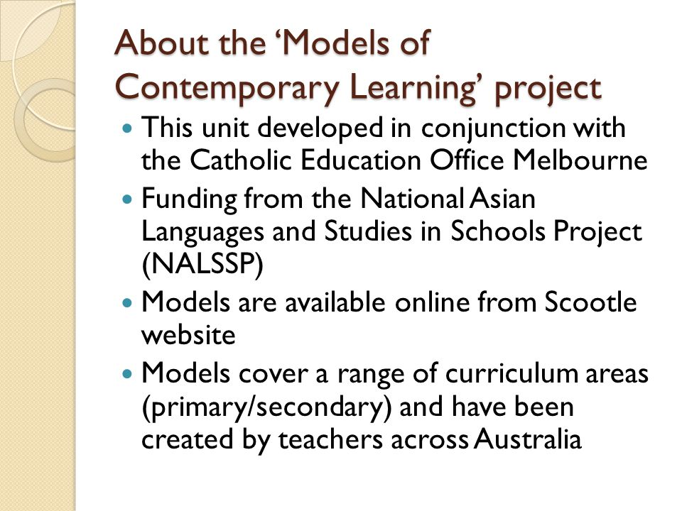 About the 'Models of Contemporary Learning' project