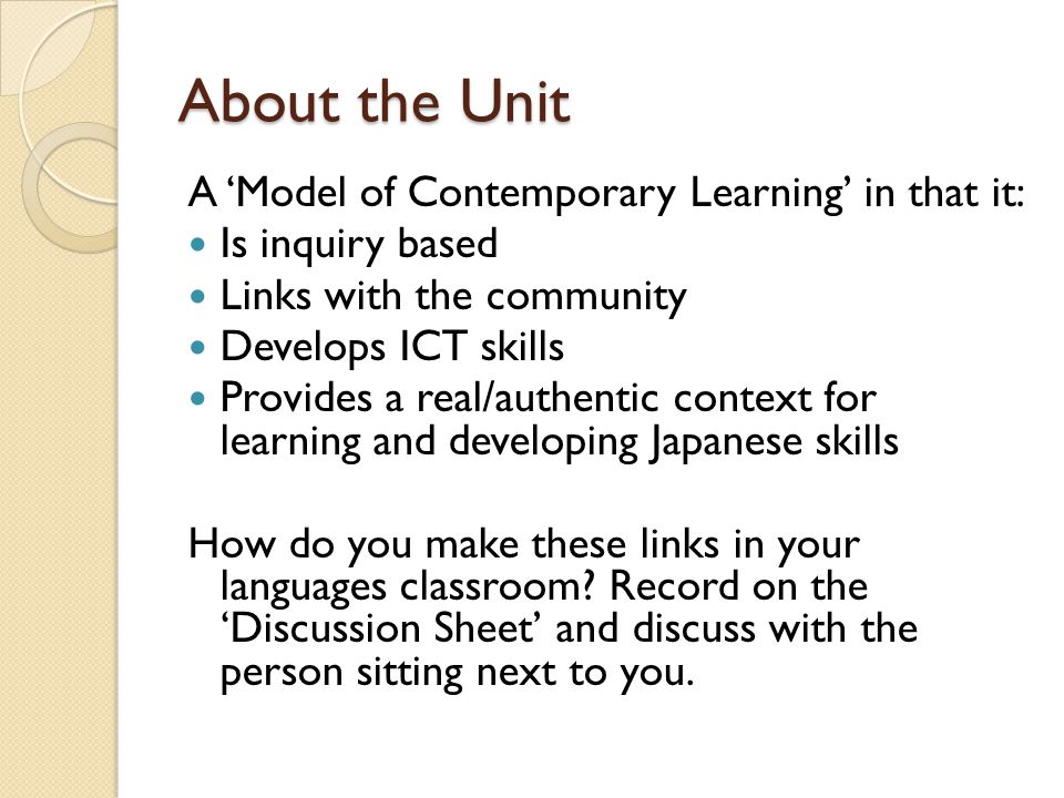 About the Unit A 'Model of Contemporary Learning' in that it: