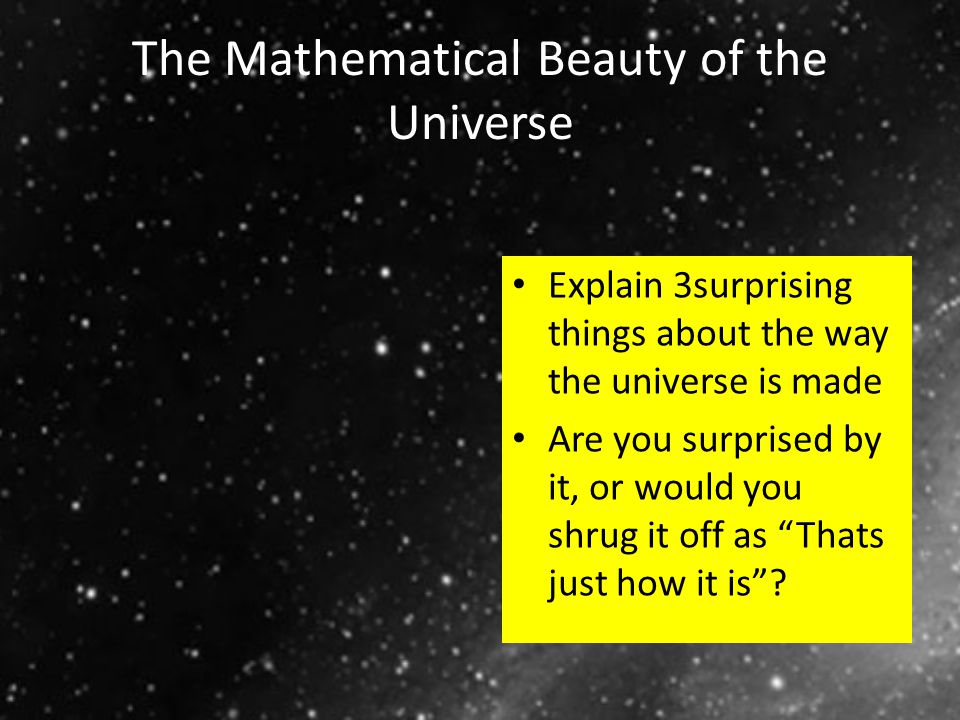 The Mathematical Beauty of the Universe