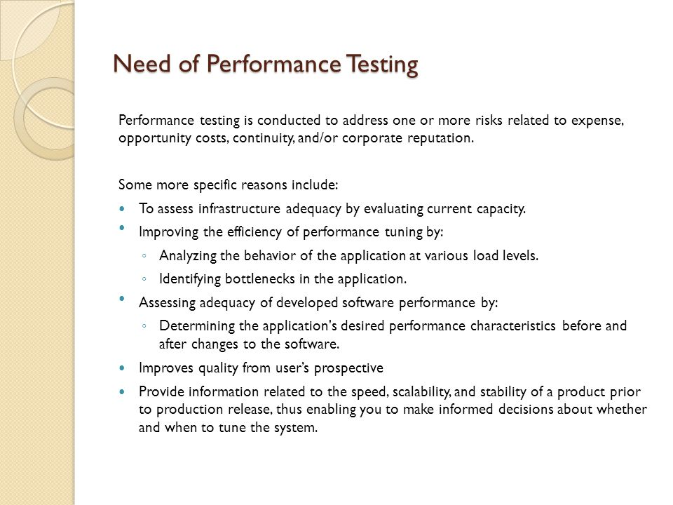 Need of Performance Testing