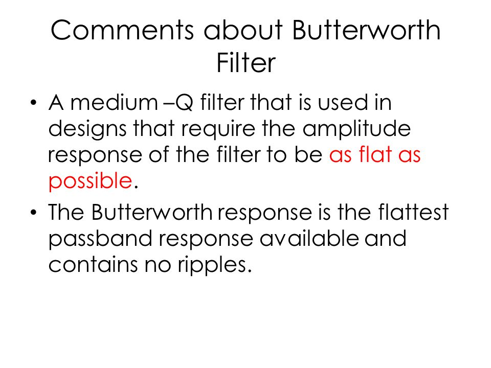 Comments about Butterworth Filter
