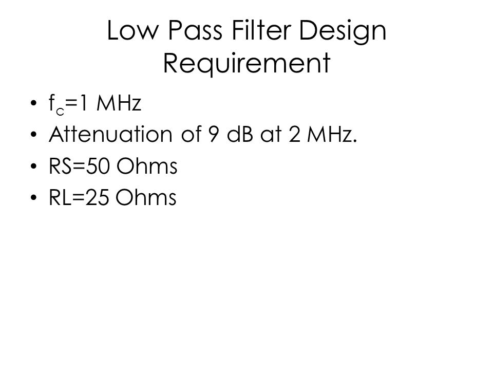 Low Pass Filter Design Requirement