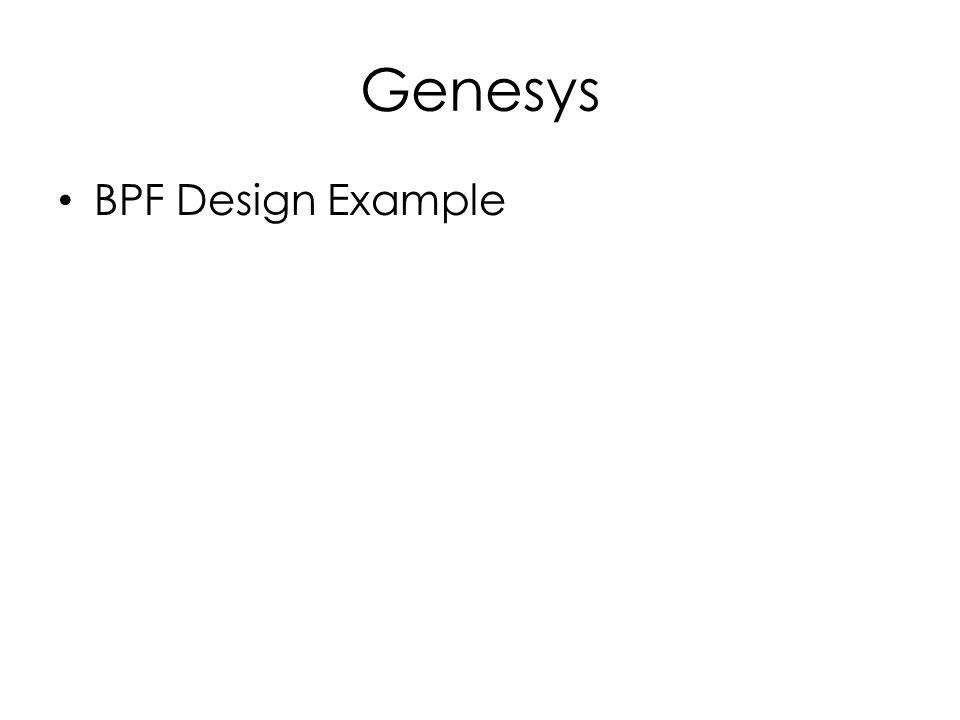 Genesys BPF Design Example