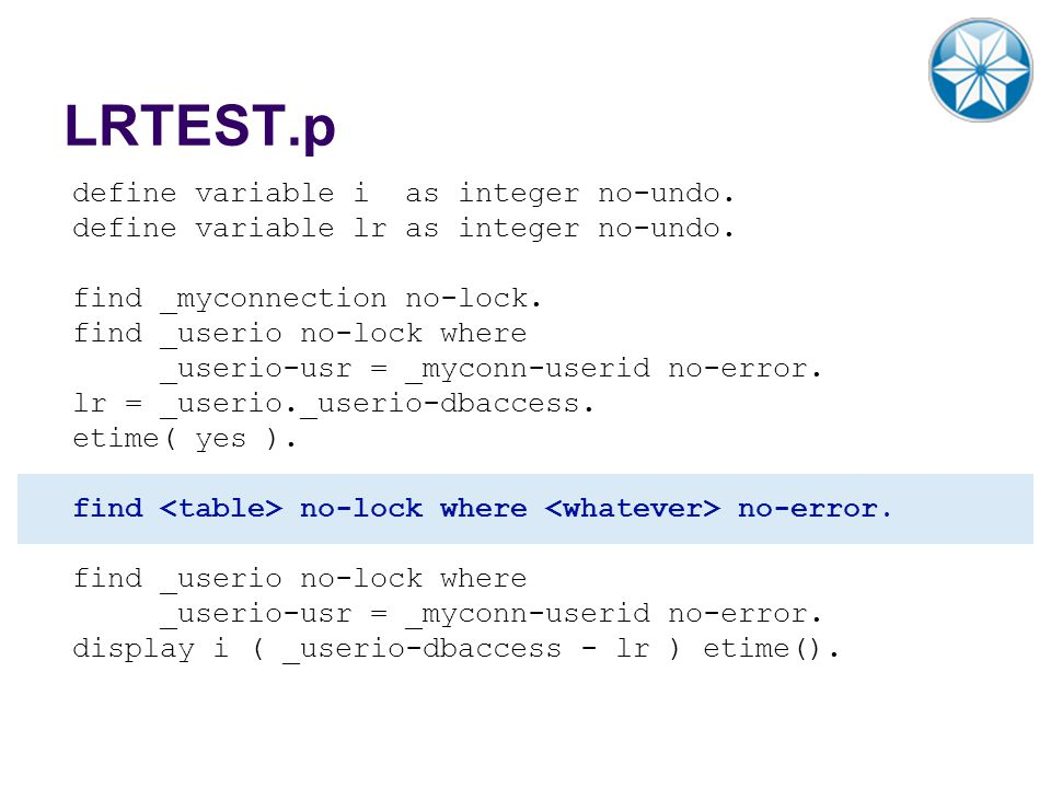 LRTEST.p define variable i as integer no-undo.
