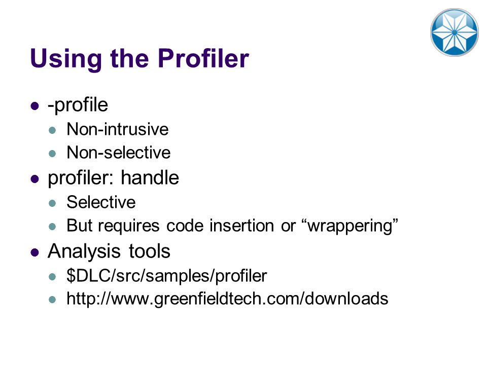 Using the Profiler -profile profiler: handle Analysis tools
